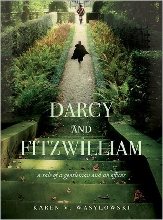 Darcy and Fitzwilliam: A tale of a gentleman and an officer