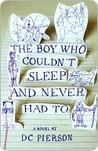 The Boy Who Couldn't Sleep and Never Had To