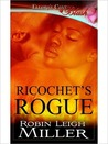 Ricochet's Rogue (Agent of Mercy, #3)