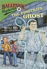 The Pinstripe Ghost (Ballpark Mysteries #2)