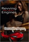 Revving Her Wild Engines