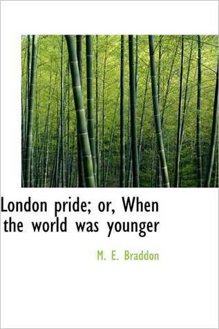 London Pride, Or When the World Was Younger