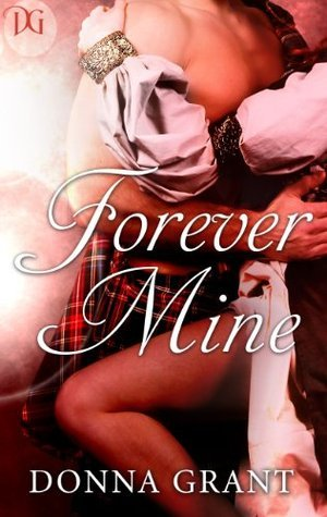 Forever Mine by Donna Grant