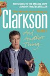 And Another Thing: The World According to Clarkson: Volume 2
