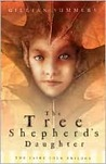 The Tree Shepherd's Daughter (Faire Folk, #1)