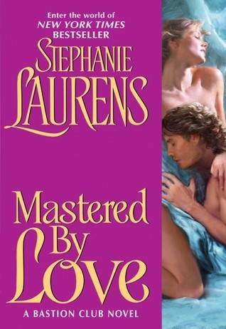 Mastered By Love by Stephanie Laurens