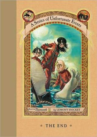 The End (A Series of Unfortunate Events, #13)