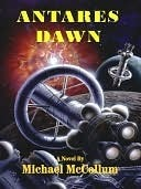 Antares Dawn by Michael McCollum