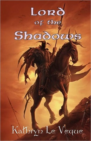 Free download online Lord of the Shadows by Kathryn Le Veque, Andy A. Bufalo PDF