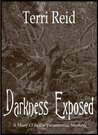 Darkness Exposed (Mary O'Reilly Paranormal Mystery #5)