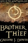 Brother Thief (Song of the Aura, #1)