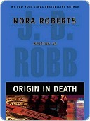 Origin in Death by J.D. Robb
