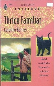 Thrice Familiar (Harlequin Intrigue, #256)