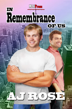 In Remembrance of Us by A.J.  Rose