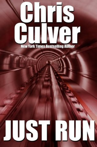 Just Run by Chris Culver