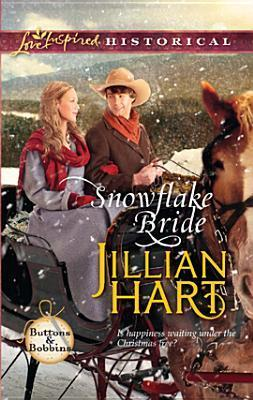 Snowflake Bride by Jillian Hart