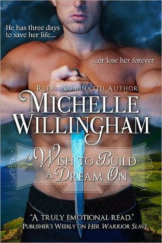 A Wish to Build a Dream On by Michelle Willingham