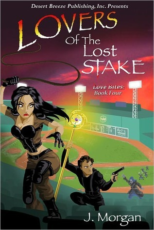 Lovers of the Lost Stake by J. Morgan