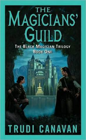 The Magicians' Guild by Trudi Canavan