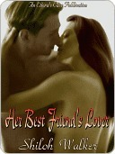 Her Best Friend's Lover by Shiloh Walker