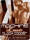 Black Copper (Machine Lust, #1)