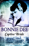 Captive Bride by Bonnie Dee