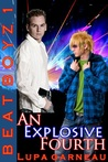 An Explosive Fourth (Beat Boyz, #1)