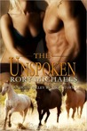 The Unspoken (Macon Valley Ménage, #3)