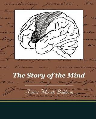 The Story Of The Mind (Illustrated Edition)