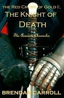 The Knight of Death by Brendan Carroll