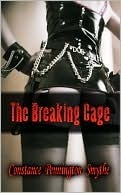 The Breaking Cage by Constance Pennington Smythe