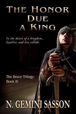 The Honor Due a King (The Bruce Trilogy, #3)
