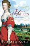 Before Versailles: A Novel of Louis XIV