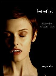 Betrothed (The Vampire Journals, #6)