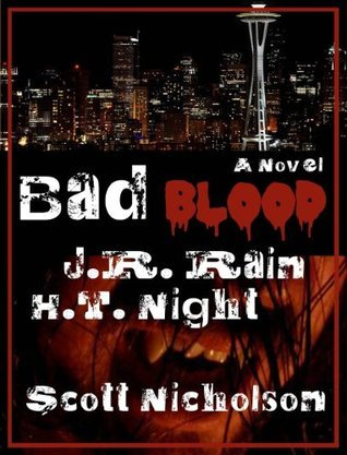 Bad Blood by J.R. Rain