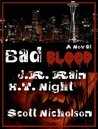 Bad Blood: A Vampire Thriller