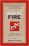White Fire: Angels Flying from Holy Letters