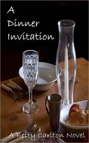 A Dinner Invitation by Betty Carlton