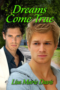 Dreams Come True by Lisa Marie Davis