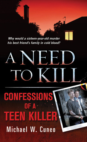 A Need to Kill by Michael W. Cuneo