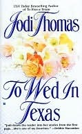 To Wed in Texas (Texas Brothers, #3)
