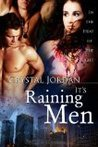 It's Raining Men (In the Heat of the Night, #3)