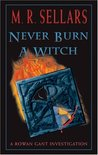 Never Burn a Witch