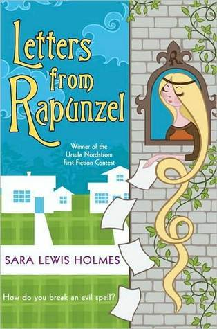 Free download Letters from Rapunzel CHM by Sara Lewis Holmes