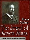 The Jewel of Seven Stars by Bram Stoker