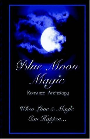 Blue Moon Magic by Dawn Thompson