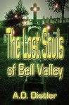 The Lost Souls of Bell Valley
