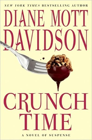 Crunch Time (A Goldy Bear Culinary Mystery #16)