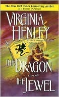 The Dragon and the Jewel (Medieval Plantagenet #2) by Virginia Henley