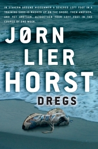 Dregs by Jørn Lier Horst